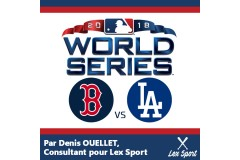 World Series 2018 : Red Sox ou Dodgers ?!